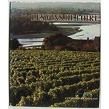 Les Vins de Loire et les vins du Jura (French Edition)