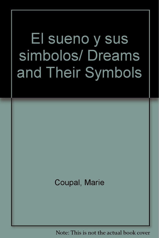 El sueno y sus simbolos/ Dreams and Their Symbols (Spanish Edition) ebook