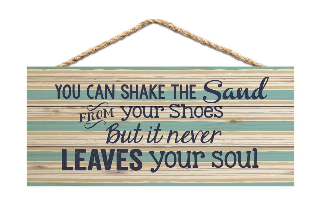 P GRAHAM DUNN Shake Sand from Shoes Never Leaves Soul Striped 10 x 4.5 Wood Wall Plaque Sign