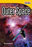 Outer Space (library bound) (TIME FOR KIDS® Nonfiction Readers)