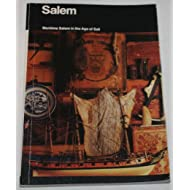 Salem: Maritime Salem in the Age of Sail (National Park Service Handbook)