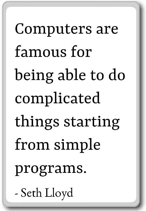 Computers are famoso por ser capaz de hacer compli. Imán para ...