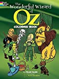img - for The Wonderful Wizard of Oz Coloring Book (Dover Classic Stories Coloring Book) by L. Frank Baum (1974-06-01) book / textbook / text book