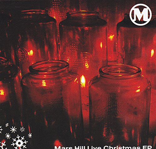 Mars Hill Live Christmas EP by Mars Hill