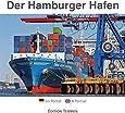 Der Hamburger Hafen: Ein Porträt. Mit Panorama zum Ausklappen & Hafenplan