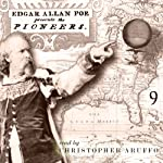Edgar Allan Poe Audiobook: Collection 9: The Pioneers | Edgar Allan Poe,Christopher Aruffo