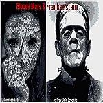Bloody Mary & Frankenstein   Jeffrey Dale Jeschke