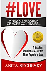 #Love - A New Generation of Hope Continues... Kindle Edition