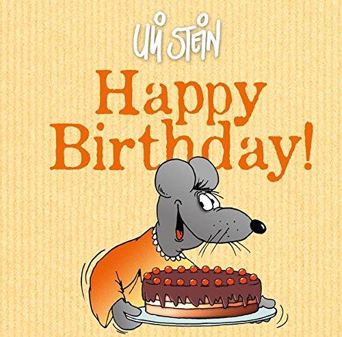 Happy Birthday! Gebundenes Buch – 3. März 2017 Uli Stein Lappan 3830363028 HUMOR / General