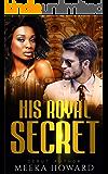 His Royal Secret - BWWM Romance (Dashing Royalty Book 1)