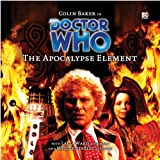 img - for The Apocalypse Element (Dr Who Big Finish) book / textbook / text book