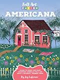 img - for Folk Art Fusion: Americana: Learn to draw and paint charming American folk art with a colorful, modern twist book / textbook / text book