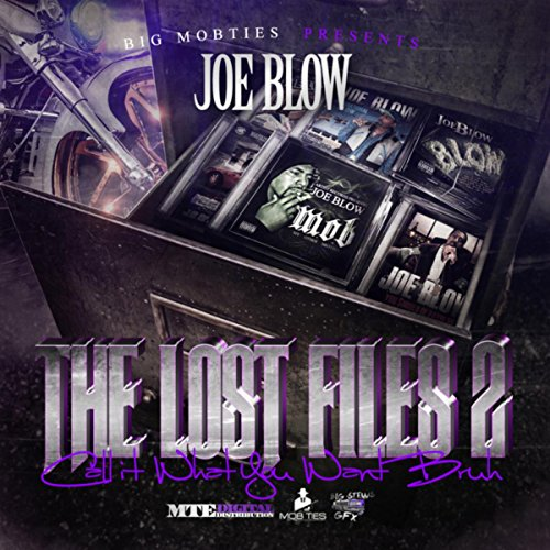 The Lost Files 2 (Call It What You Want Bruh) - Want Call It You What