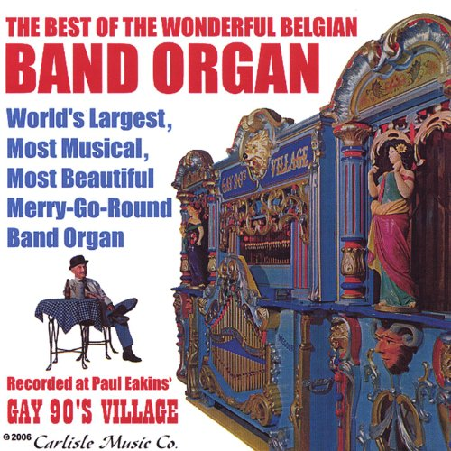 The Best of the Belgian Band Organ
