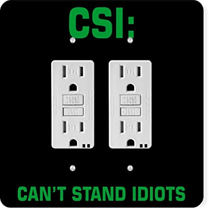 Rikki Knight 43281 Gfidouble Funny Quote Csi Can't Stand idiots Design  Light Switch Plate