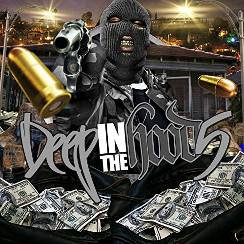 Deep in the Hood 5 [Explicit]