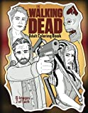 Book cover from The Walking Dead Adult Coloring Book by Coloring Counsel Publishing