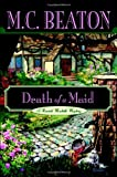 Death of a Maid, M. C. Beaton, 0892960108