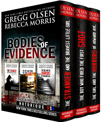 - Bodies of Evidence (True Crime Box Set) (Notorious USA Book 1)