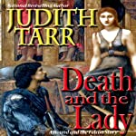 Death and the Lady   Judith Tarr