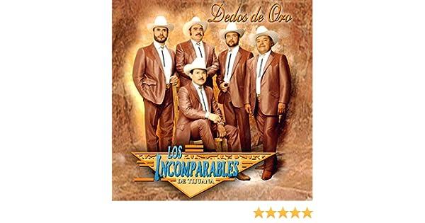 Dedos de Oro by Los Incomparables De Tijuana on Amazon Music - Amazon.com