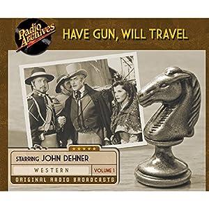 Have Gun, Will Travel, Volume 1 Radio/TV Program