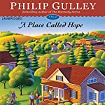 A Place Called Hope: A Novel | Philip Gulley