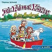 Ab ins Abenteuer! (Die Wilden Küken 6) | Thomas Schmid