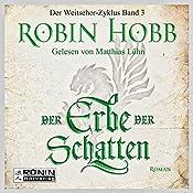 Der Erbe der Schatten (Weitseher 3) | Robin Hobb