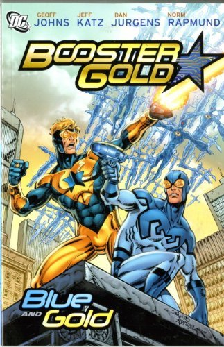 Booster Gold: Blue and Gold by Dan Jurgens - Booster 2010
