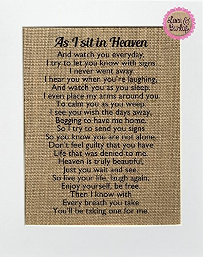 8x10 UNFRAMED As I Sit in Heaven / Burlap Print Sign / Home Decor Loved One Poem Rustic Shabby Chic Vintage Wedding Decor Sign (Missing A Loved One In Heaven Poems)