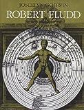 Robert Fludd: Hermetic Philosopher and Surveyor of 2 Worlds