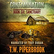 Contamination: Sanctuary, Book 6 | T.W. Piperbrook