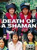 Death of a Shaman