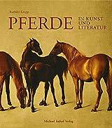 Pferde in Kunst und Literatur