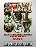 Symbology: The Psychological Covert War on Hip Hop Book 2