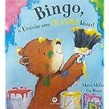 Bingo, o ursinho com grandes ideias