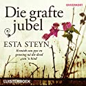 Die grafte jubel Audiobook by Esta Steyn Narrated by Joanie Combrink