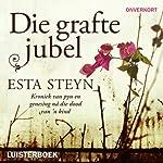 Die grafte jubel | Esta Steyn