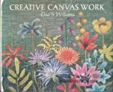 Creative Canvas Work, Elsa S. Williams, 0442294840