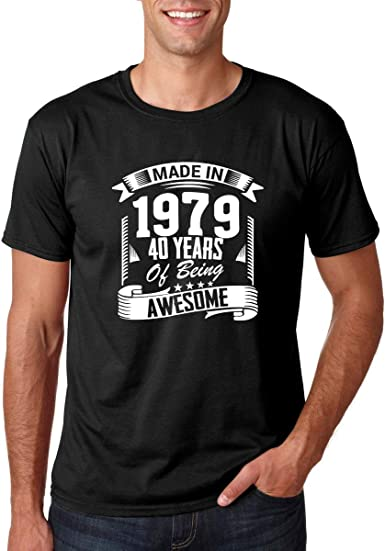 Mens Funny 40th Birthday T-Shirt Made In 1979-40 Years Of Being Awesome