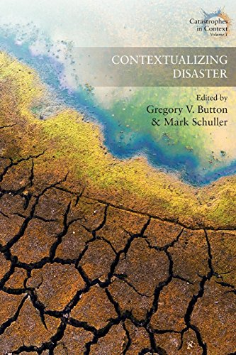 Contextualizing Disaster (Catastrophes in Context)