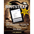 The Bootstrap VA: The Go-Getter's Guide to Becoming a Virtual Assistant, Getting and Keeping Clients, and More!