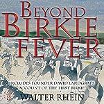 Beyond Birkie Fever   Walter Rhein