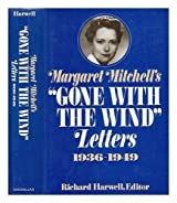 "Margaret Mitchell's ""Gone with the Wind"" Letters, 1936-1949"