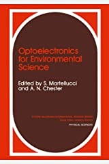 Optoelectronics for Environmental Science: Proceedings of the 14th course of the International School of Quantum Electronics on Optoelectronics for ... Majorana International Science Series) Hardcover
