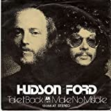 hudson ford - Hudson-Ford - Take It Back / Make No Mistake - A&M Records - 13 056 AT