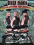 Bikermania-Revolution On Wheels
