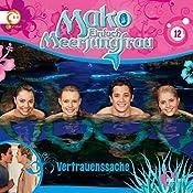 Vertrauenssache (Mako - Einfach Meerjungfrau 12)   Thomas Karallus