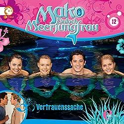 Vertrauenssache (Mako - Einfach Meerjungfrau 12)